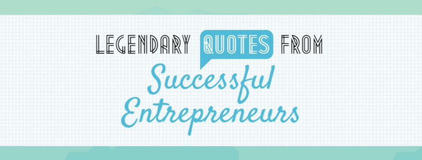 legendary entrepreneur quotes